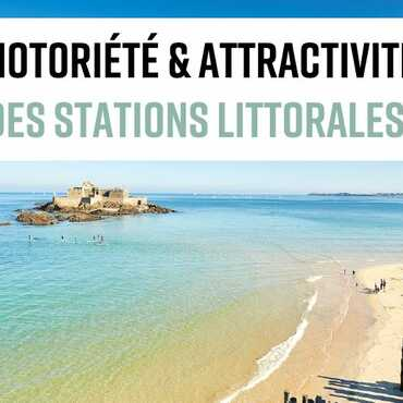 Notoriety and attractiveness of French coastal resorts
